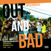OUT & BAD BY DJ GREEN B (Masicka, Kartel, Stylo G, Burna Boy, Teejay, Demarco + More) Explicit