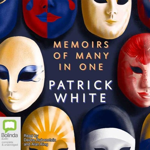 Memoirs of Many in One by Patrick White