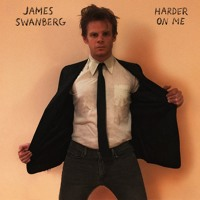 James Swanberg - Harder On Me