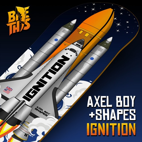 Axel Boy & Shapes - Ignition
