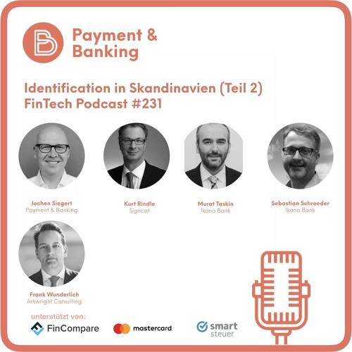 FinTech Podcast #231 - Identification in Skandinavien (Teil 2)