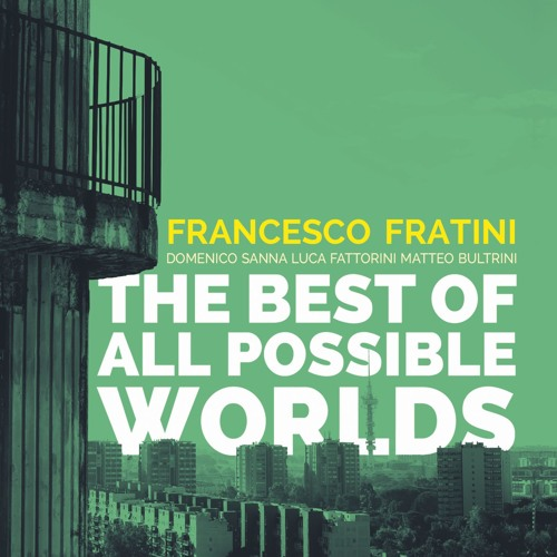 Francesco Fratini - Daily Quest For Love