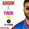 Adidor & Yinon For Fit Studio Episode 2
