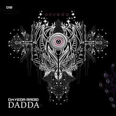 Omveda Radio 012 - Dadda