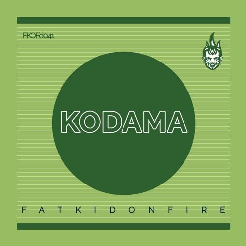 Kodama — FatKidOnFire Mix (9/11/2019)
