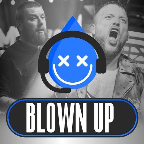 BLOWN UP #32 mit Strigga