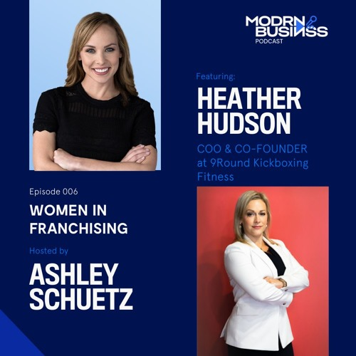 Women In Franchising 006 With Co-Founder Heather Hudson Of 9Round