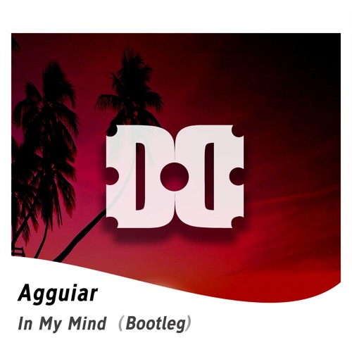 Dynoro & Gigi D'Agostino - In My Mind (Agguiar Remix) FREE DOWNLOAD