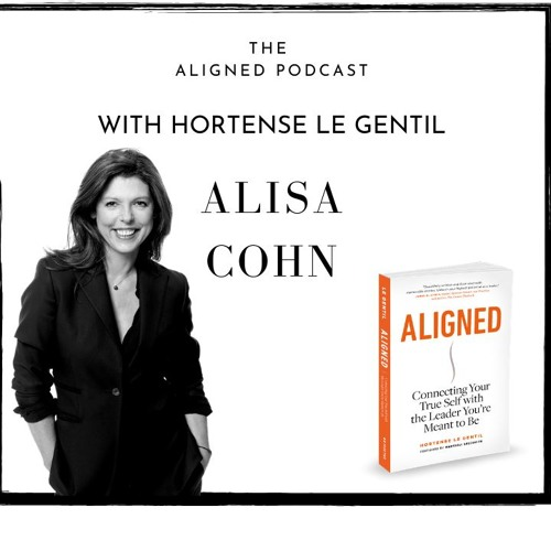 The Aligned Podcast with Alisa Cohn