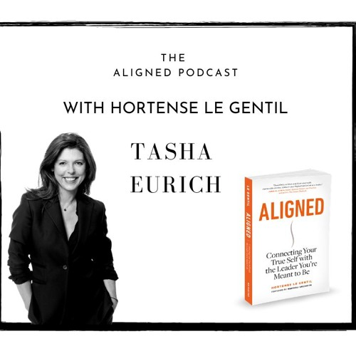 The Aligned Podcast with Tasha Eurich