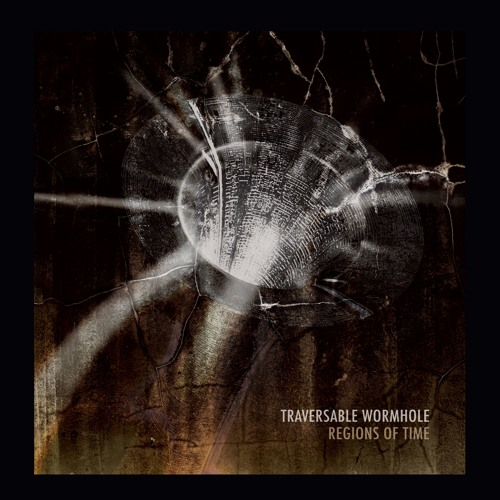 Traversable Wormhole - Regions Of Time (Album Clips)