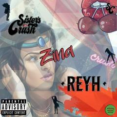 Sister´s Crush & Reyh - Zina