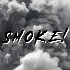 SmOkE! (ft. Ravensdale & Rubi Wei) Prod. Stryker