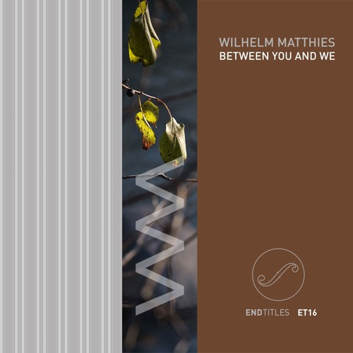 Between You And We 1, Matthies