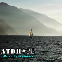 Addicted To Deep House - Best Deep House & Nu Disco Sessions Vol. #28 (Mixed by SkyDance)