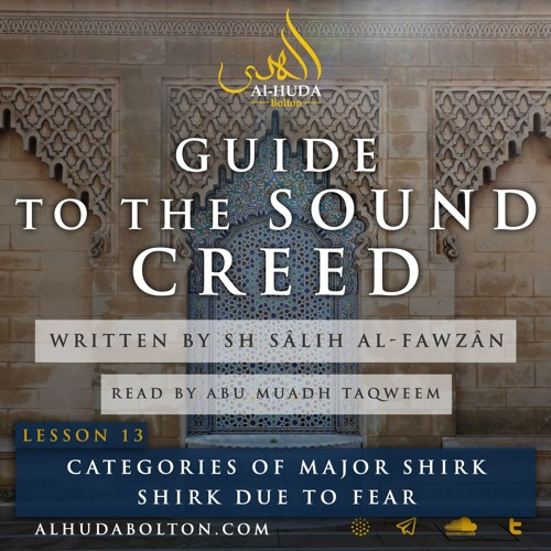 Sound Creed #13: Categories Of Major Shirk (Part 1)
