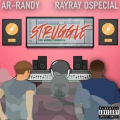 Struggle Feat. RayRayOspecial (Prod. Pbzmcr)