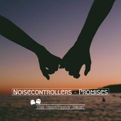 Noisecontrollers-Promises(The HighSpiritz Remix)