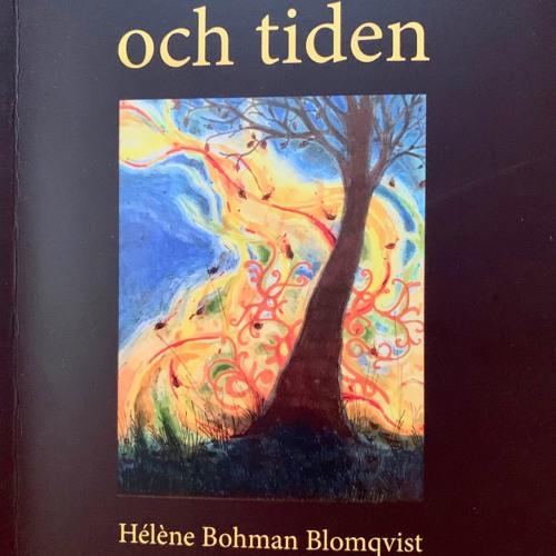 "Diktsviten  ""och tiden."" av Hélène B Blomqvist"