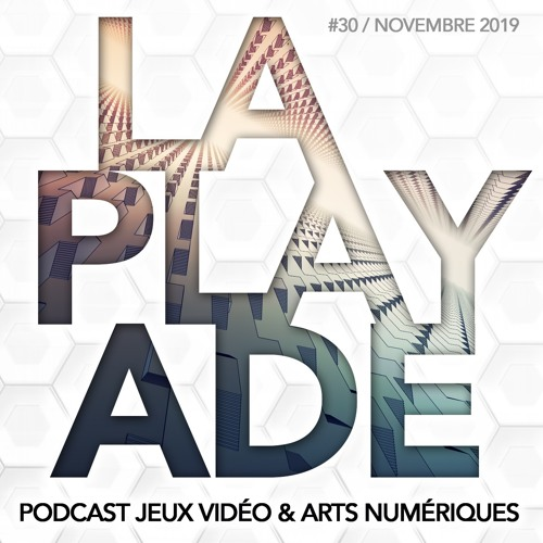 La Playade #30 (Novembre 2019) Manifold Garden et l'IndieCade Europe