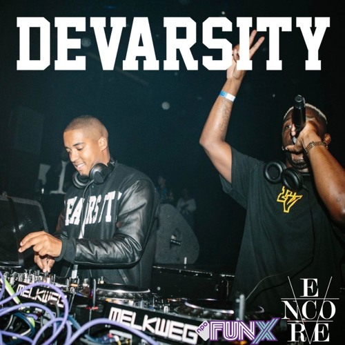 Encore Mixshow #330 Mixed by DEVARSITY
