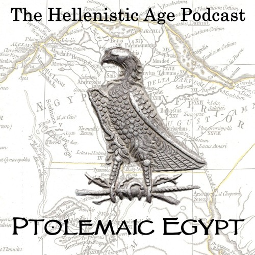 034: Ptolemaic Egypt - The (Incestuous) Lion's Brood