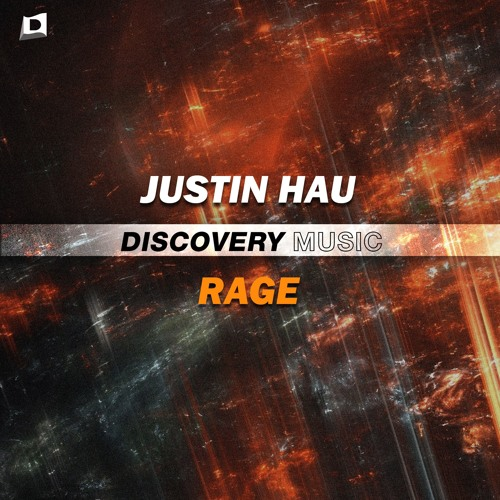 Justin Hau - Rage (Out Now) [Discovery Music]