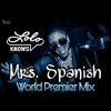 Mrs Spanish By Lolo Knows Cleveland Akron Mp3