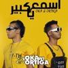 Download مهرجان اسمع يا كبير يا صغير | اوكا واورتيجا | توزيع : اسلام التركي | هيكسر ديجيهات مصر 2020 Mp3