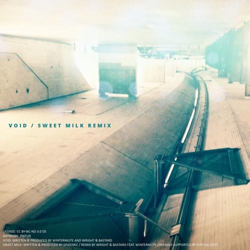 Epidemic - Sweet Milk Remix (By Wright & Bastard Feat. Wintermute)