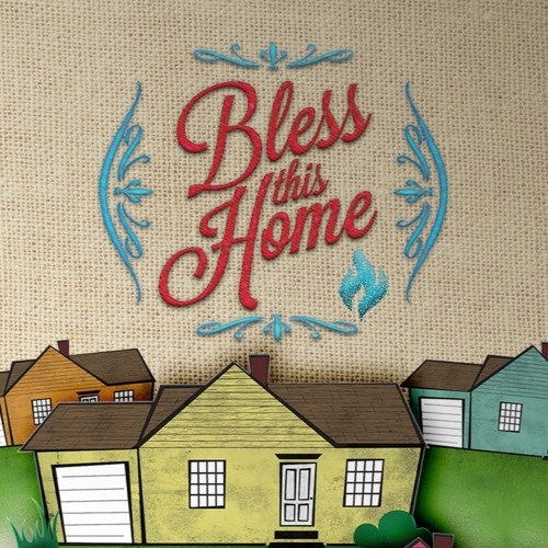 Bless This Home - Pure In Heart