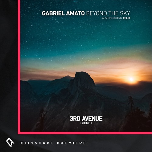 Premiere | Gabriel Amato - Beyond The Sky [3rd Avenue]