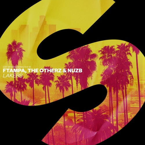 FTampa, The Otherz & NUZB – Lakers