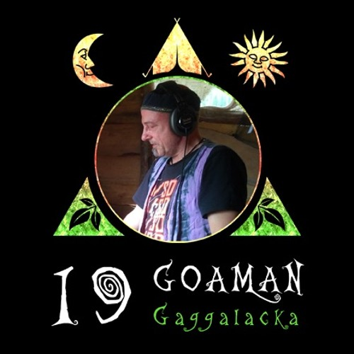 """Radio Gagga Podcast"" Vol. 19 mixed by Goaman"