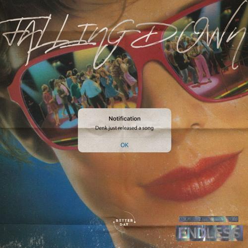 DENK - Falling Down