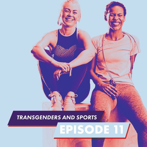 Use Your Voice – Episode 11, Transgenders and Sports