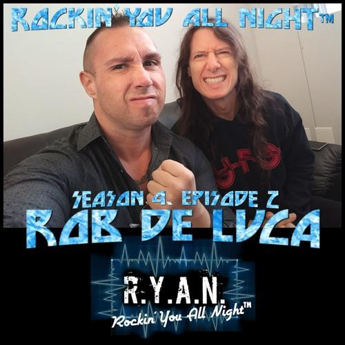 R.Y.A.N. - Season 4, Episode 2: Rob De Luca