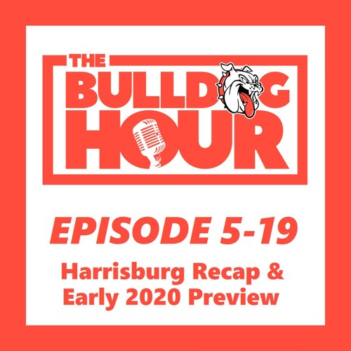 The Bulldog Hour, Episode 5-19: 2019 Game 12 Recap & Early 2020 Preview