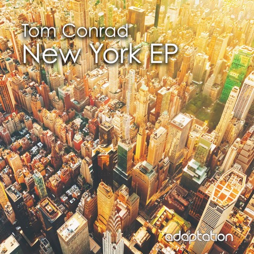 Tom Conrad - New York EP