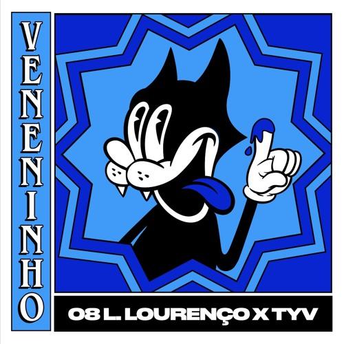 [VN08] Veneninho - Luis Lourenço x TYV
