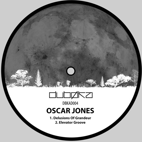Oscar Jones - Delusions Of Grandeur (Preview) [DBKAD004]