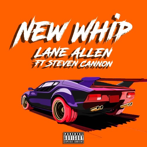 New Whip Ft. $teven Cannon