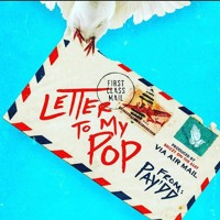 Letter To My Pop (Mix 1)