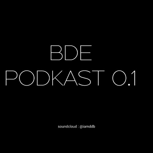 BDE PODKAST W IAMDDB - SELF LOVE & ENERGY 0.1