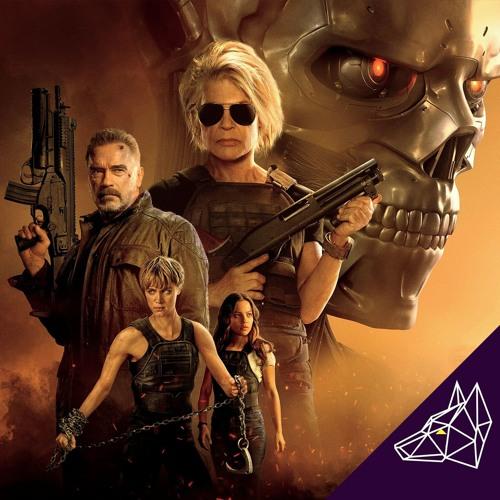 Podcast Issue 203 | Terminator Dark Fate movie review