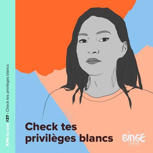 #27 - Check tes privilèges blancs
