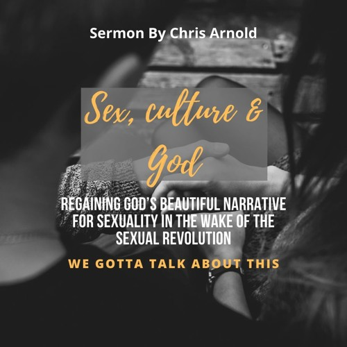 Sexual revolution sermon
