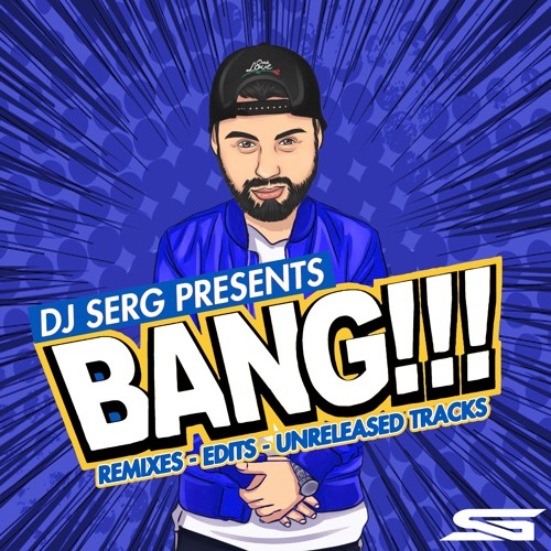 DJ SERG - BANG 2 (preview)