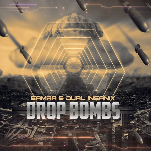 Dual Insanix & Samra - Drop Bombs (Original Mix)