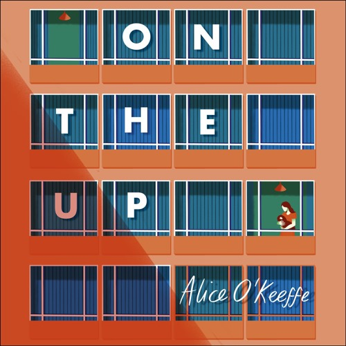ON THE UP, by Alice O'Keeffe, read by Imogen Church - Audiobook extract